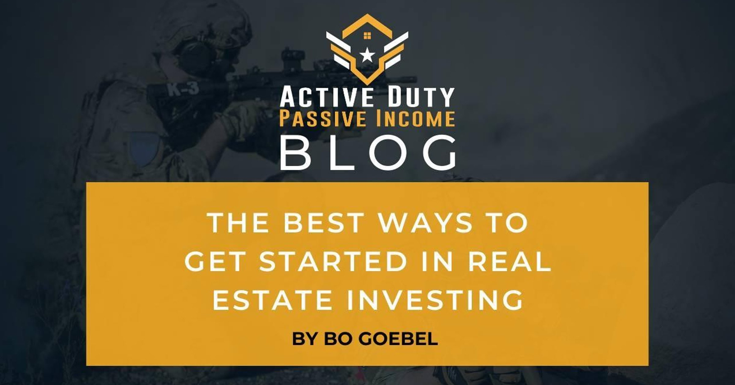 The Best Ways to Get Started in Real Estate Investing