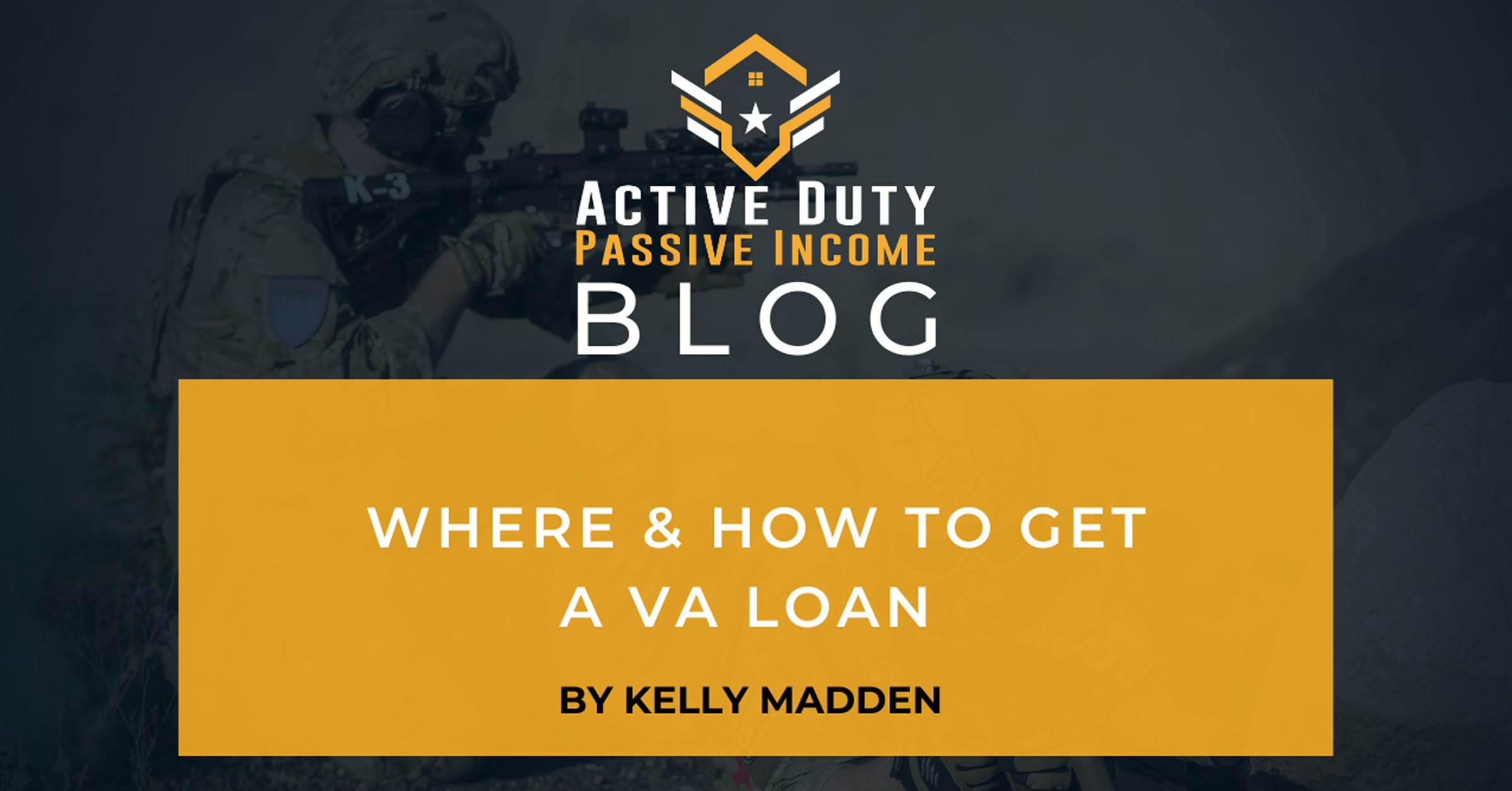 Where & How to Get a VA Loan [Updated 2021] | ADPI