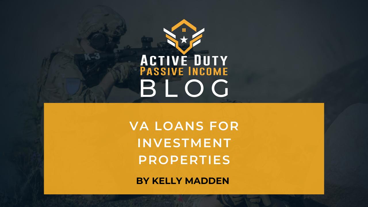 VA Loans for Investment Properties