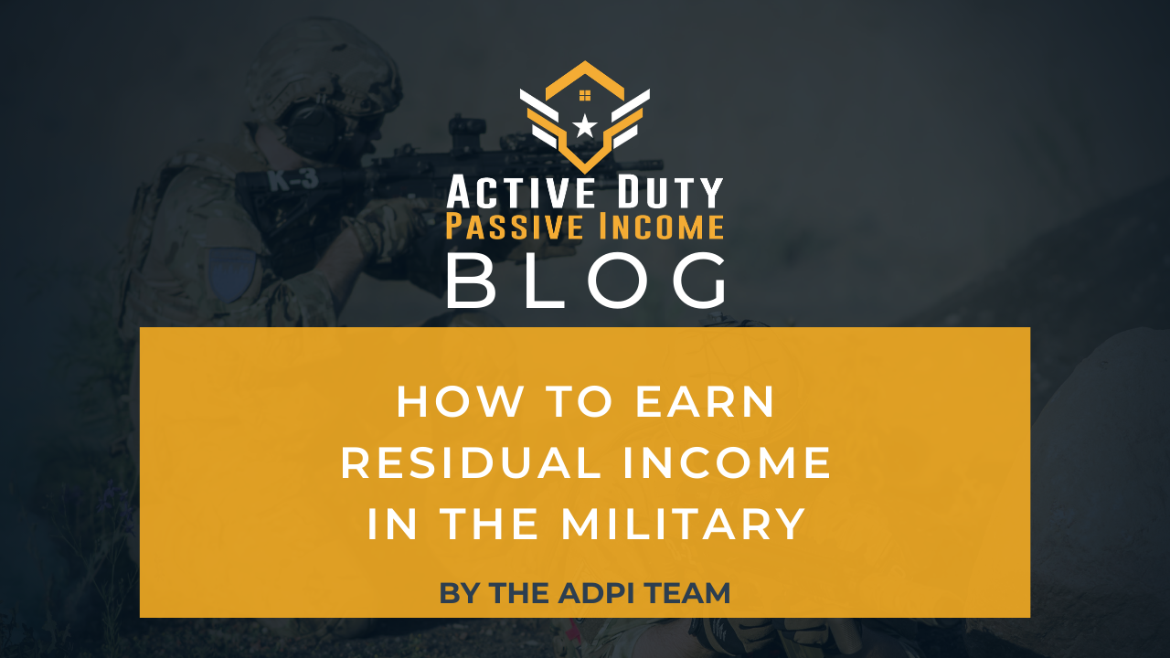Earn Residual Income in the Military