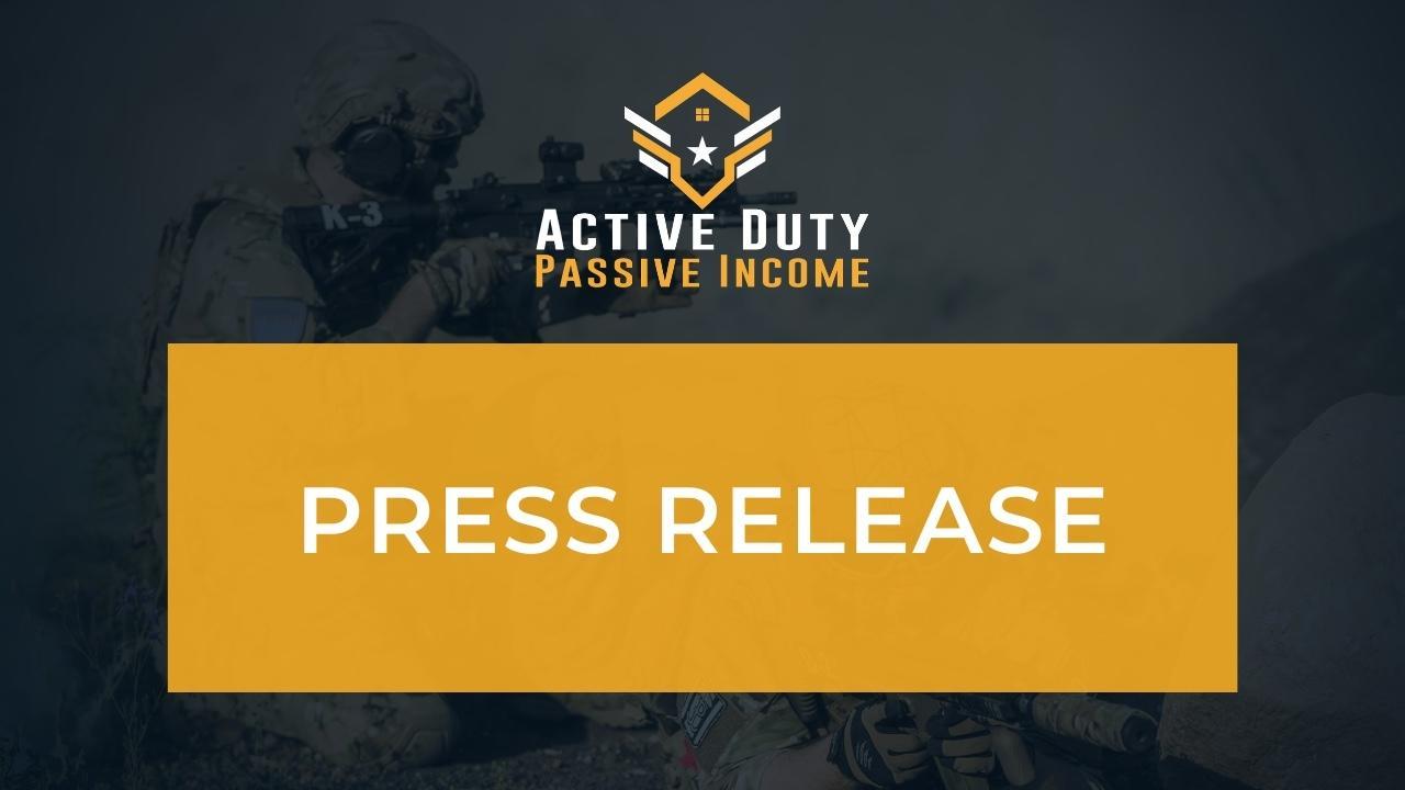 Active Duty Passive Income Press Release