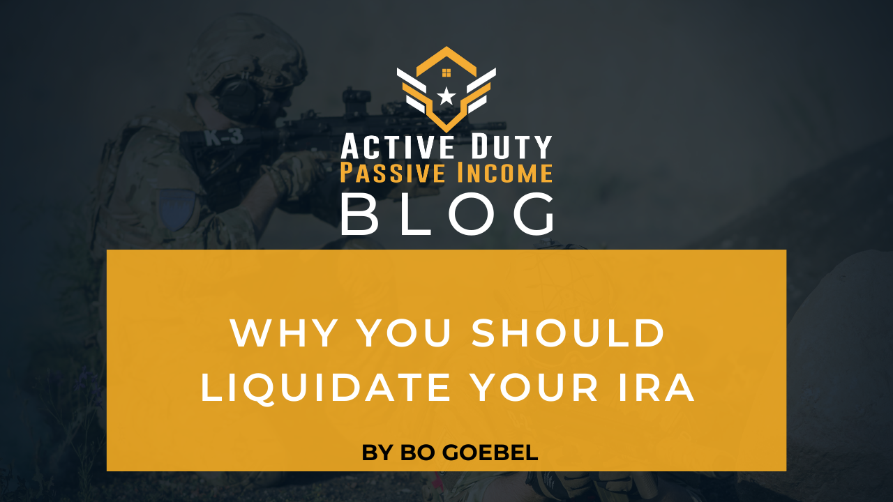 Why You Should Liquidate Your IRA