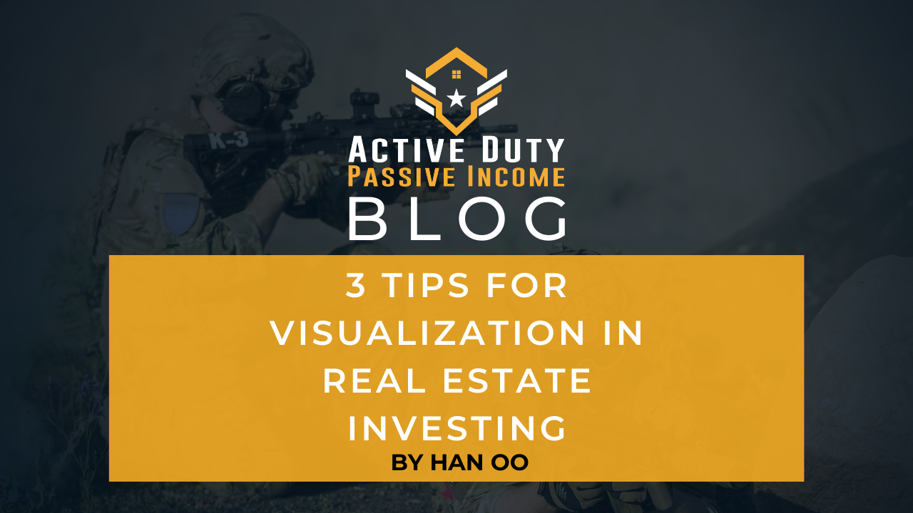 3 Tips for Visualization in Real Estate Investing