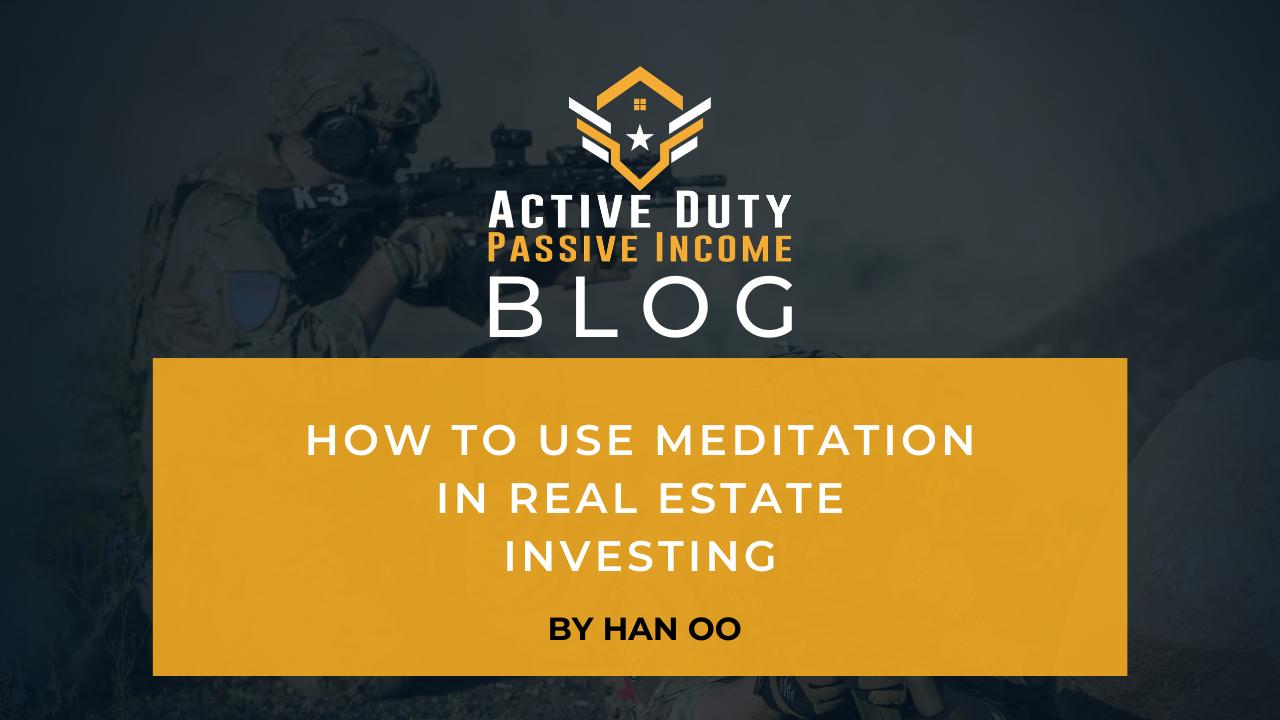 Meditation in Real Estate Investing