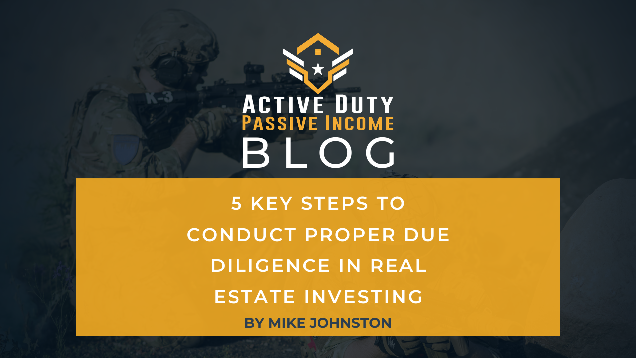 Real Estate Investing : 5 Key Steps to Conduct Due Diligence