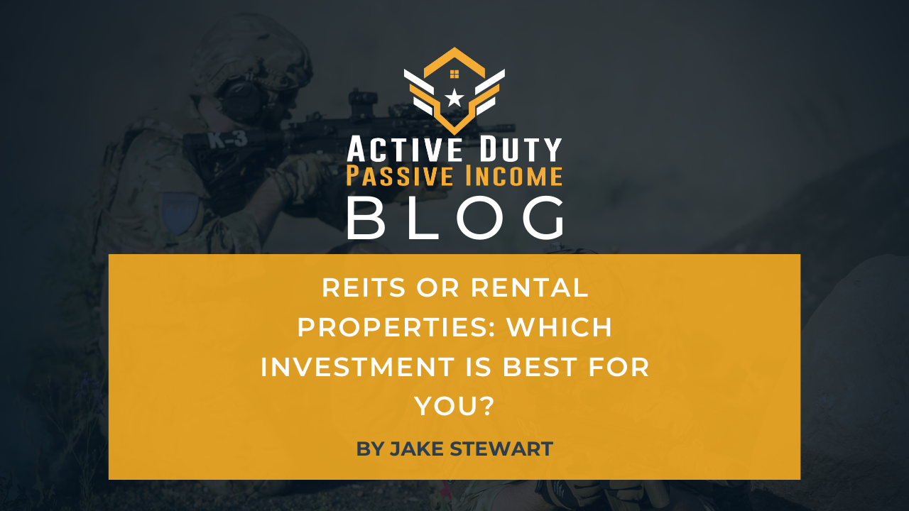 REITs or Rental Properties: Which Investment is Best for You?