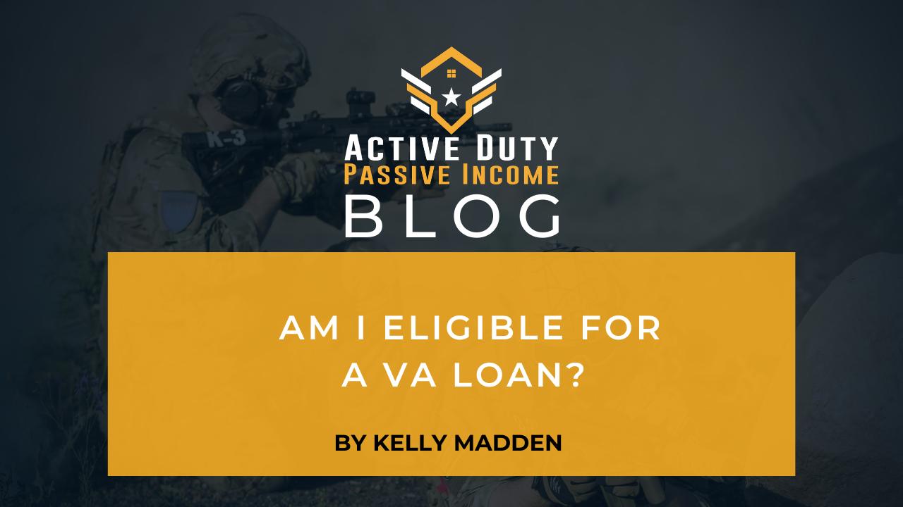 VA Loan Eligibility - Am I Eligible for a VA Loan? | ADPI