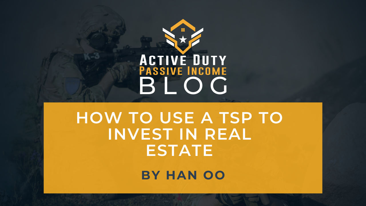 how to use tsp to invest in real estate