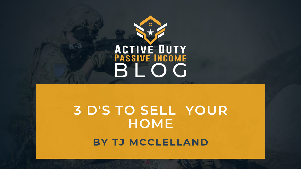 3 D's to Sell Your Home