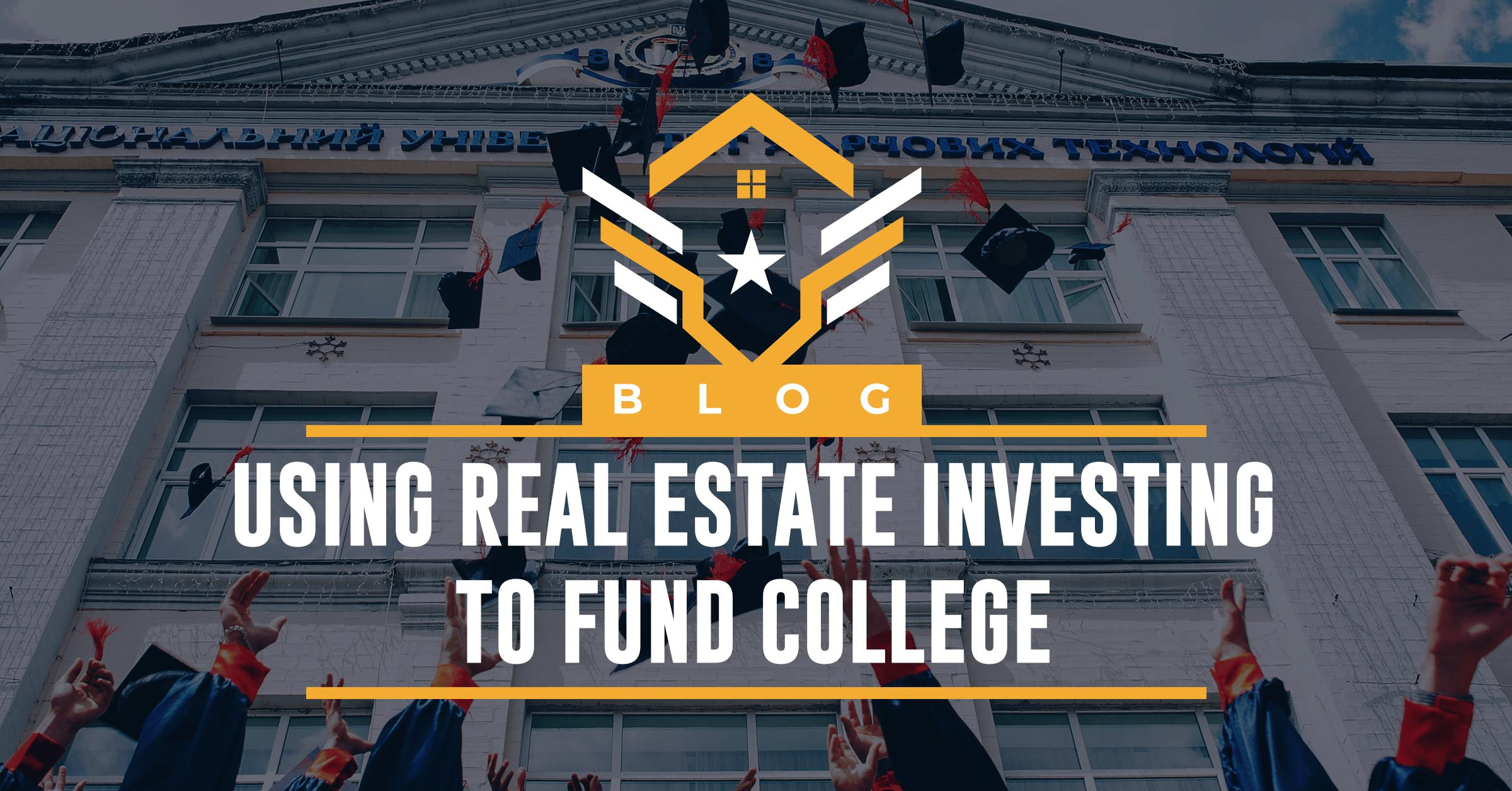 How to fund college with real estate